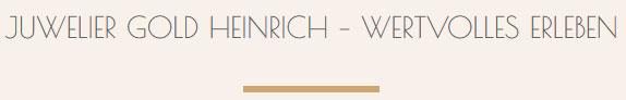 Juwelier Gold Heinrich - Wertvolles erleben