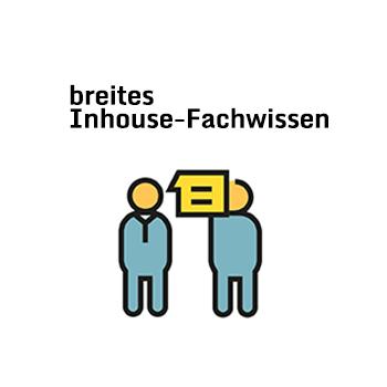 Breites Inhouse-Fachwissen